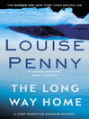 The Long Way Home (eBook): Chief Inspector Gamache Series, Book 10