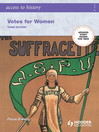 Access to History (eBook): Votes for Women