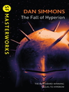 The Fall of Hyperion (eBook): Hyperion Cantos Series, Book 2
