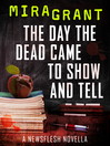 The Day the Dead Came to Show and Tell (eBook)