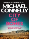 City of Bones (eBook): Harry Bosch Series, Book 8