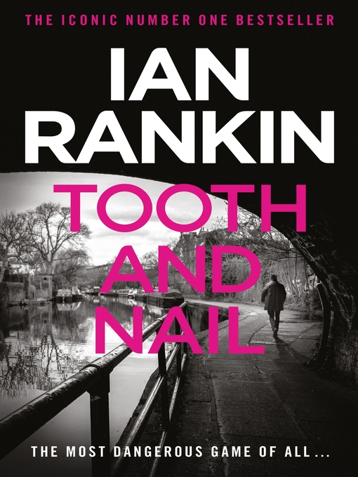 Tooth And Nail (eBook): Inspector Rebus Series, Book 3