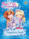 Sapphire Spell (eBook): Secret Kingdom Series, Book 24
