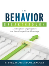 Behavior Breakthrough (eBook): Leading Your Organization to a New Competitive Advantage
