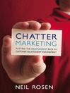 Chatter Marketing (eBook): Putting the Relationship Back in Customer Relationship Management