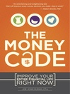 Money Code (eBook): Improve Your Entire Financial Life Right Now