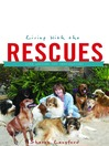 Living with the Rescues (eBook)