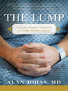 The Lump (eBook): A Gynecologist's Journey with Male Breast Cancer