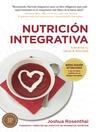 Nutricion Integrativa (eBook): Alimenta tu salud & felicidad