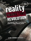 Reality Marketing Revolution (eBook): The Entrepreneur's Guide to Transforming Your Business by Building a Marketing Machine