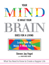 Your Mind is What Your Brain Does for a Living (eBook): Learn How to Make It Work for You