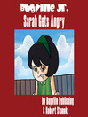 Sarah Gets Angry (eBook)