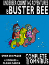 Complete Undersea Counting Adventures of Buster Bee (eBook): Complete Series Omnibus