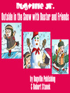 Outside in the Snow with Buster and Friends (MP3)