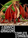 Complete In the Service of Dragons (eBook): Complete Series Omnibus