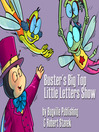 Buster's Big Top Little Letters Show (eBook)