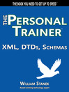 XML, DTDs, Schemas (eBook): The Personal Trainer