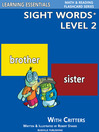 Sight Words Plus Level 2 (eBook): Sight Words Flash Cards with Critters for Kindergarten & Up