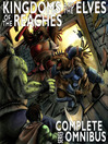 Complete Kingdoms and the Elves of the Reaches (eBook): Complete Series Omnibus