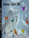 Animal Safari ABC (eBook): An Amazing Alphabet Book