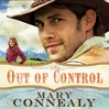 Out of Control (MP3): Kincaid Brides Series, Book 1