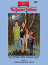 The Mystery of the Runaway Ghost (MP3): The Boxcar Children Series, Book 98