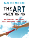 The Art of Mentoring (MP3): Embracing the Great Generational Transition