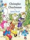 Christopher Churchmouse (MP3)