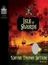 Isle of Swords (MP3): Isle of Swords Series, Book 1