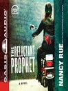 The Reluctant Prophet (MP3): A Novel