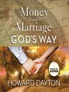 Money and Marriage God's Way (MP3)