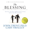 The Blessing (MP3): Giving the Gift of Unconditional Love and Acceptance