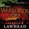 The Warlords of Nin (MP3): The Dragon King Trilogy, Book 2