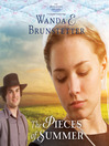 The Pieces of Summer (MP3): The Discovery--a Lancaster County Saga Series, Book 4