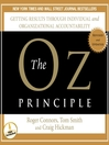 The Oz Principle (MP3): Getting Results Through Individual and Organizational Accountability