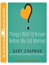 Things I Wish I'd Known Before We Got Married (MP3)