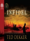 Infidel (MP3): Books of History Chronicles: Lost, Book 2