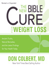 The New Bible Cure for Weight Loss (MP3): Ancient Truths, Natural Remedies, and the Latest Findings for Your Health Today