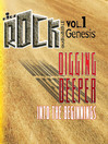 Digging Deeper Into the Beginnings (MP3): Genesis