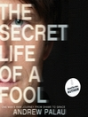 The Secret Life of a Fool (MP3): One Man's Raw Journey from Shame to Grace