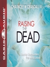 Raising the Dead (MP3): A Doctor Encounters the Miraculous