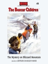 The Mystery on Blizzard Mountain (MP3): The Boxcar Children Series, Book 86