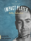 Impact Player (MP3): Leaving a Lasting Legacy On and Off the Field