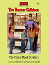 The Comic Book Mystery (MP3): The Boxcar Children Series, Book 93