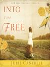 Into the Free (MP3): A Novel