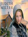 Somewhere to Belong (MP3): Daughters of Amana Series, Book 1