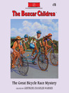 The Great Bicycle Race Mystery (MP3): The Boxcar Children Series, Book 76