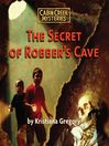 The Secret of Robber's Cave (MP3)