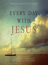 Every Day with Jesus (MP3): Treasures from the Greatest Christian Writers of All Time