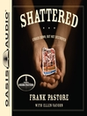 Shattered (MP3): Struck Down, But Not Destroyed